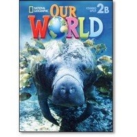 Our World 2 Student Book Combo Split B (Unit 6-9)