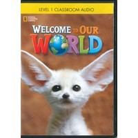 Welcome to Our World Level 1 Classroom Audio CD