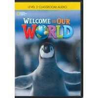Welcome to Our World Level 2 Classroom Audio CD