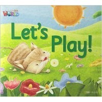 Welcome to Our World  Big Book Level 1 Big Book 4: Let's Play!