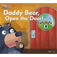 Welcome to Our World  Big Book Level 1 Big Book 1: Daddy Bear, Open the Door!