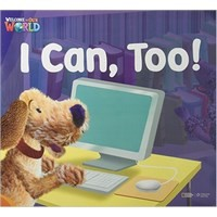 Welcome to Our World  Big Book Level 2 Big Book 5: I Can, Too!