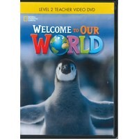 Welcome to Our World Level 2 Teacher DVD