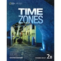 Time Zones (2/E) 2 Combo Split 2B with Online Workbook