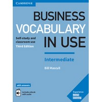 Business Vocabulary in Use Intermediate (3/E) Book with Answers and Enhanced ebook