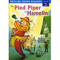 Skyline Young Readers 2 The Pied Piper of Hamelin