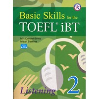 Basic Skills for the TOEFL iBT 2 Student Book Listening + Audio CD (3)