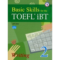Basic Skills for the TOEFL iBT 2 Student Book Writing + Audio CD