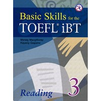 Basic Skills for the TOEFL iBT 3 Student Book Reading