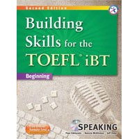 Building Skills for the TOEFL iBT Beginning (2/E) Building Speaking Book + MP3 CD