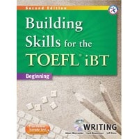 Building Skills for the TOEFL iBT Beginning (2/E) Building Writing Book + MP3 CD