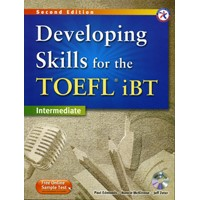Developing Skills for the TOEFL iBT Intermediate (2/E) Developing Combined Book + MP3 CD