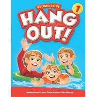 Hang Out! 1 Teacher's Guide with Classroom Digital Materials CD