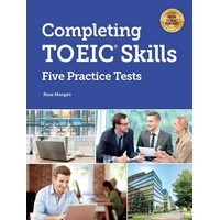 Completing TOEIC Skills Five Practice Tests