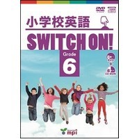 小学校英語 Switch on! Grade 6
